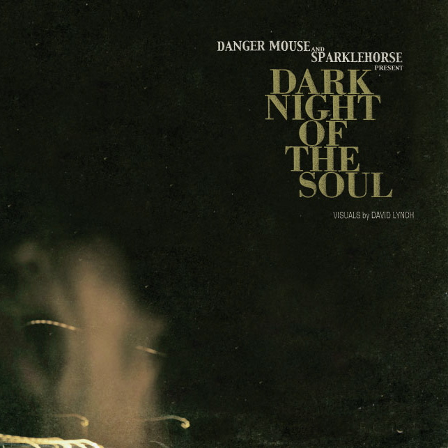 Danger Mouse and Sparklehorse Present: Dark Night of the Soul