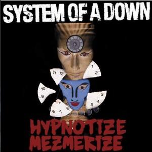 Mezmerize-Hypnotize
