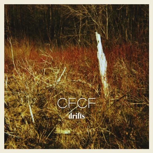 CFCF - Drifts EP