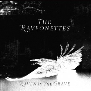 The-Raveonettes–LP-Raven-in-the-Grave-cover