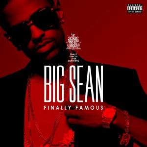 Big Sean - Finally Famous