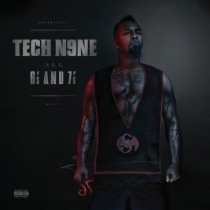 Tech N9ne All 6's And 7's