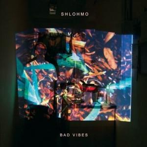 1313066790_shlohmo-bad-vibes-2011