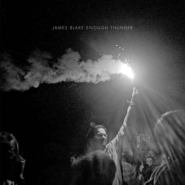 James Blake - Enough Thunder EP