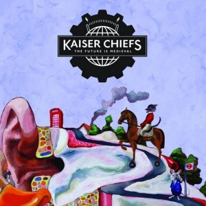 kaiser chiefs the future is medieval