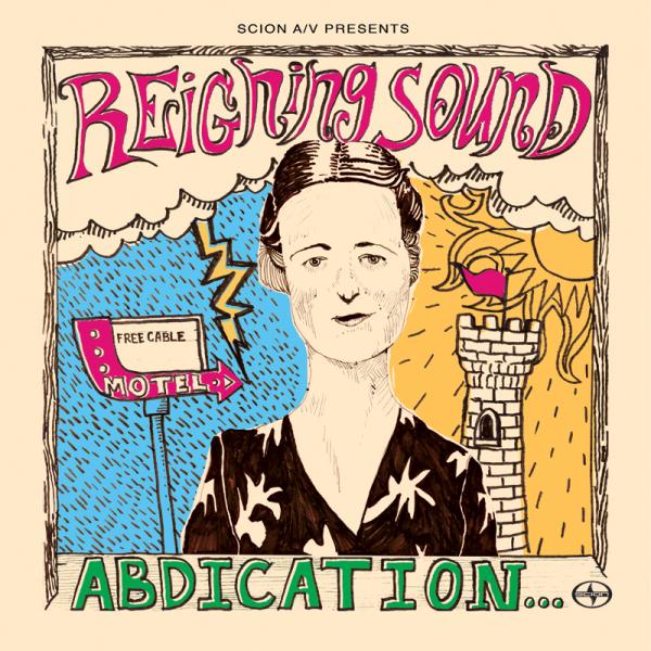 Reigning Sound - Página 4 Reigning-sound-abdication-600