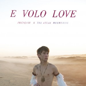 François-The-Atlas-Mountains-E-Volo-Love