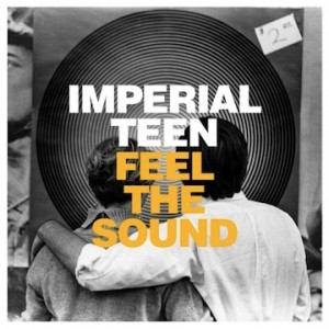 imperial-teen-feel-the-sound