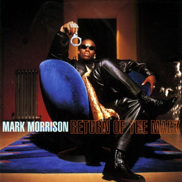 """Mark Morrison - """"Return of the Mack"""""""