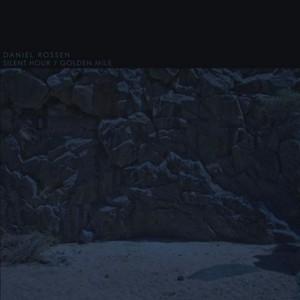 Daniel Rossen - Silent Hour:Golden Mile