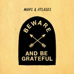 maps and atlases beware and be grateful