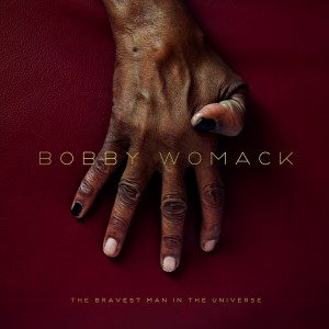 BobbyWomack_TheBravestManInTheUniverse_artwork