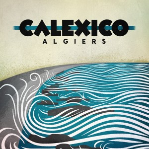 Calexico-Algiers-SMALL