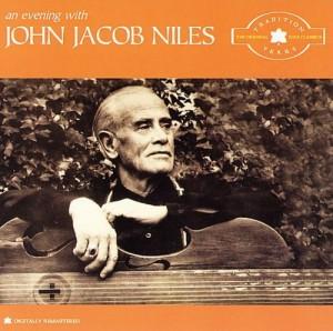 John Jacob Niles - An Evening With John Jacob Niles