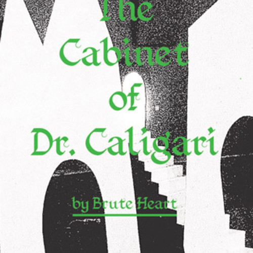 Brute Heart - The Cabinet of Dr Caligari