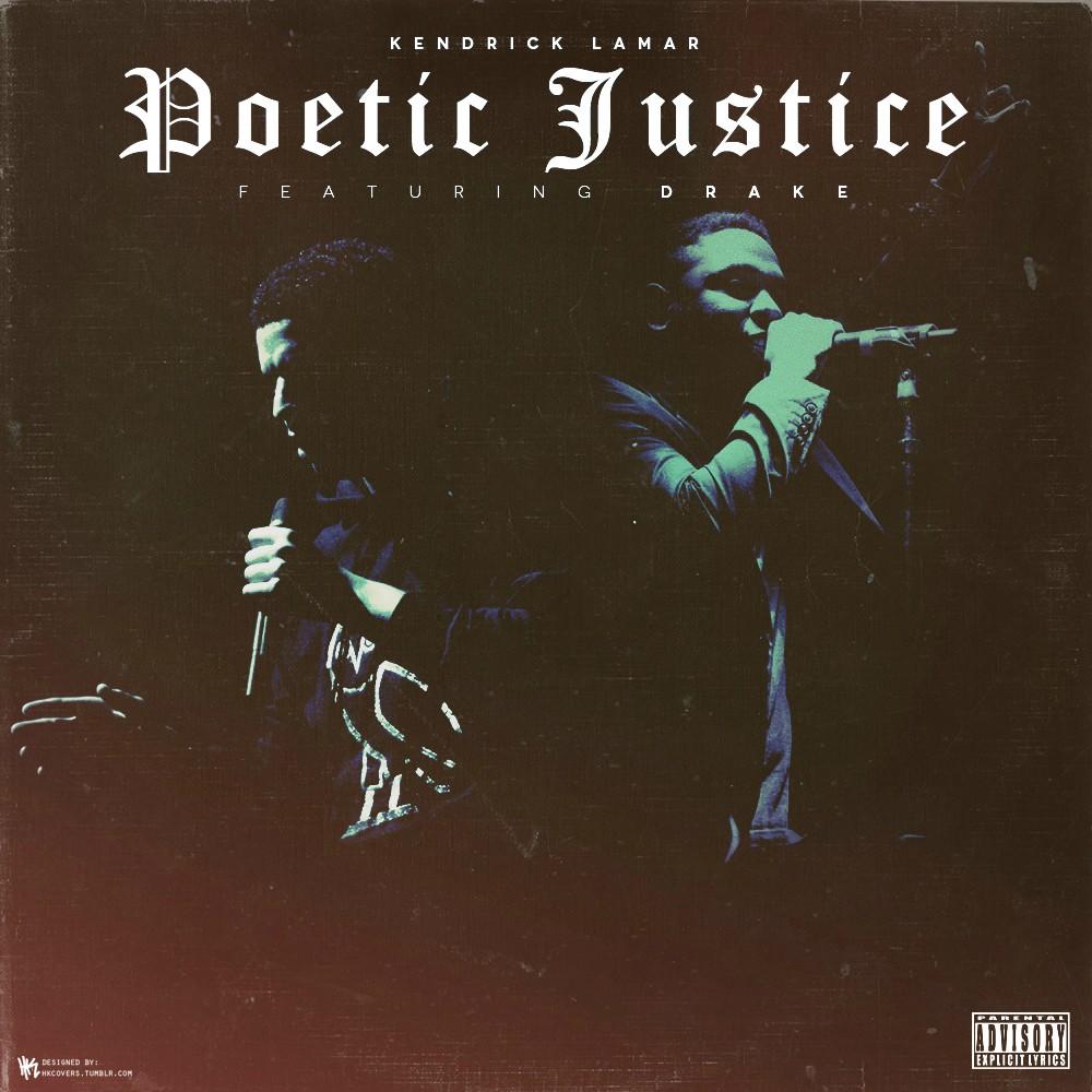 """Kendrick Lamar & Drake – """"Poetic Justice"""""""