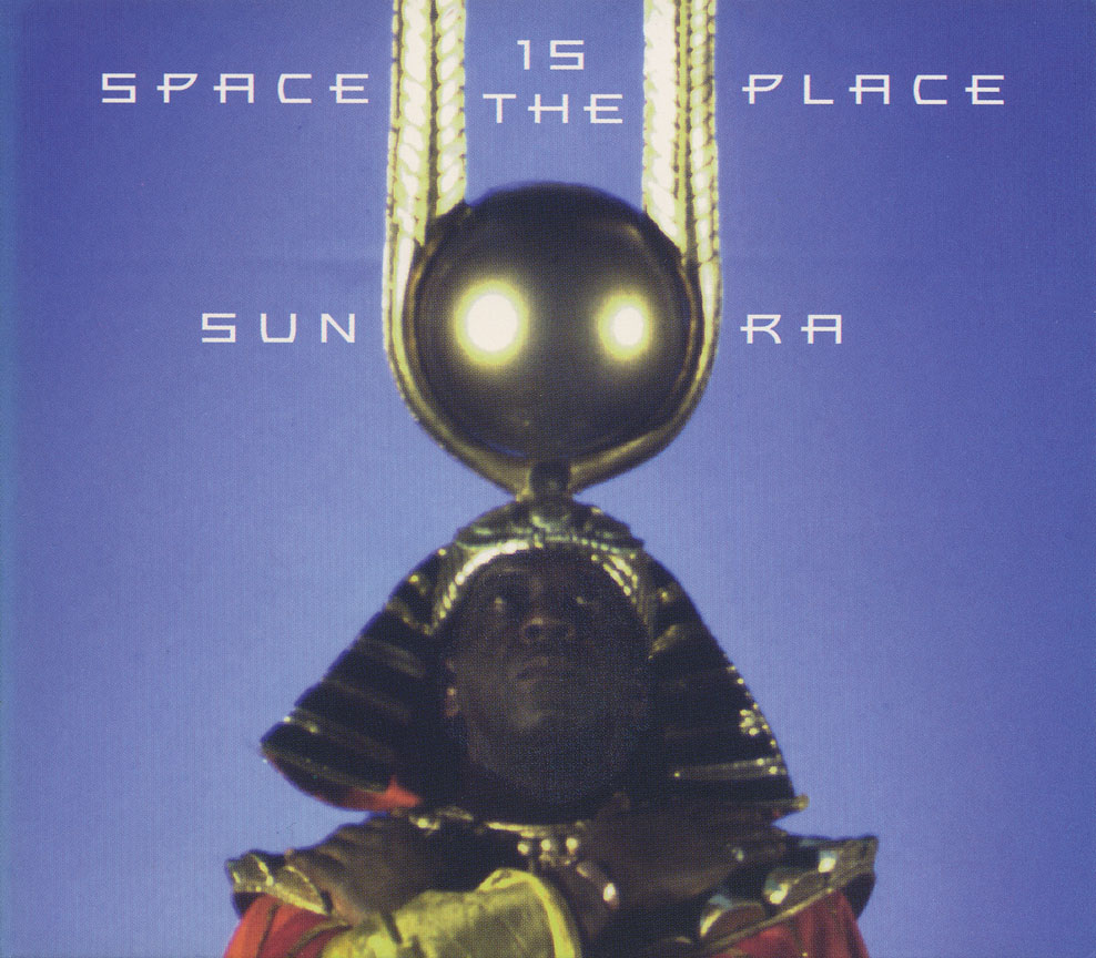Sun Ra - Space is the Place