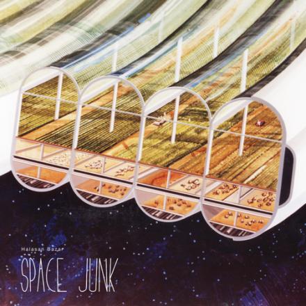 Halasan Bazar - Space Junk