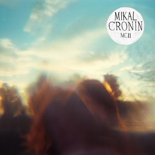Mikal Cronin - MCII_1