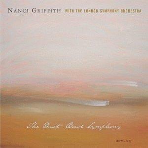 Nanci Griffith - Dust Bowl Symphony