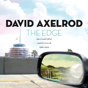 David Axelrod - The Edge - David Axelrod at Capitol Records 1966-70