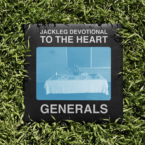 The Baptist Generals - Jackleg Devotional to the Heart