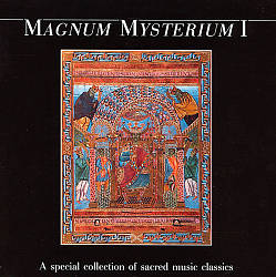 Magnum Mysterium I - A special collection of sacred music classics