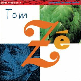 Tom Ze - Brazilian Classics 4