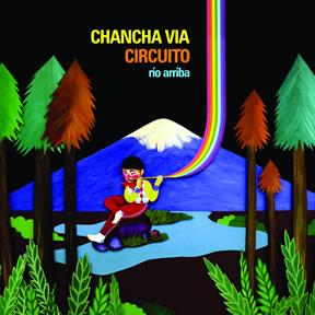 Chancha Via Circuito - Rio Arriba