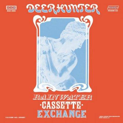 Deerhunter_-_Rainwater_Cassette_Exchange