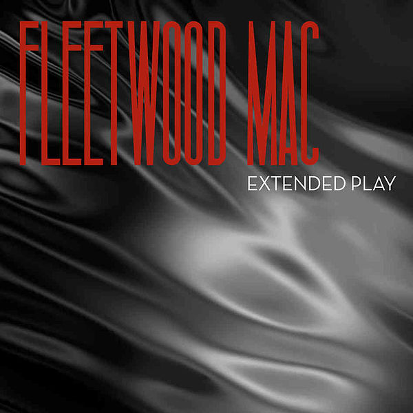 Fleetwood_Mac_Extended_Play_(2013)_-_album_Cover