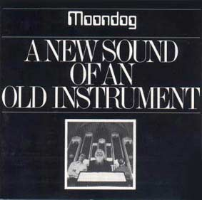 Moondog – A New Sound of an Old Instrument