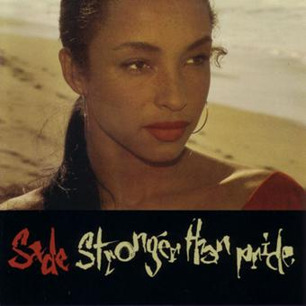 Sade – Stronger Than Pride