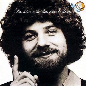 Keith Green - For Him Who Has Ears To Hear
