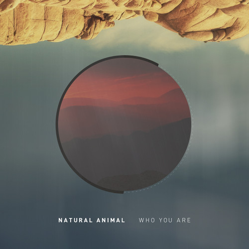 Natural Animal - Who You Are