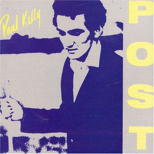 Paul Kelly - Post