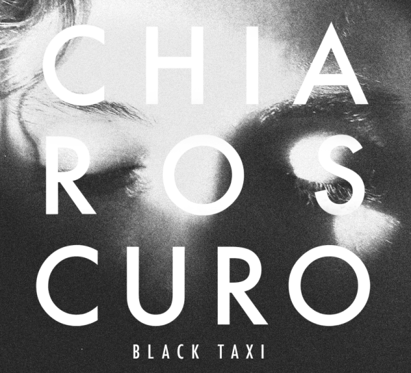 Black Taxi - Chiaroscuro EP