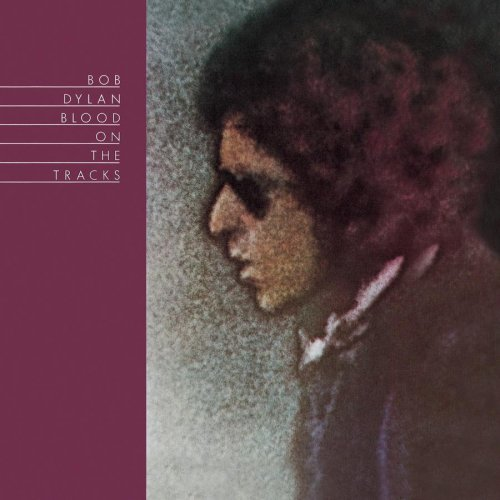 Bob Dylan - Blood On The Tracks