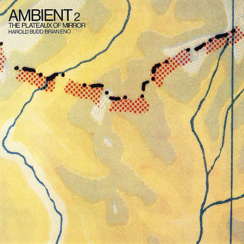 Brian Eno & Harold Budd - Ambient 2 - The Plateaux of Mirror