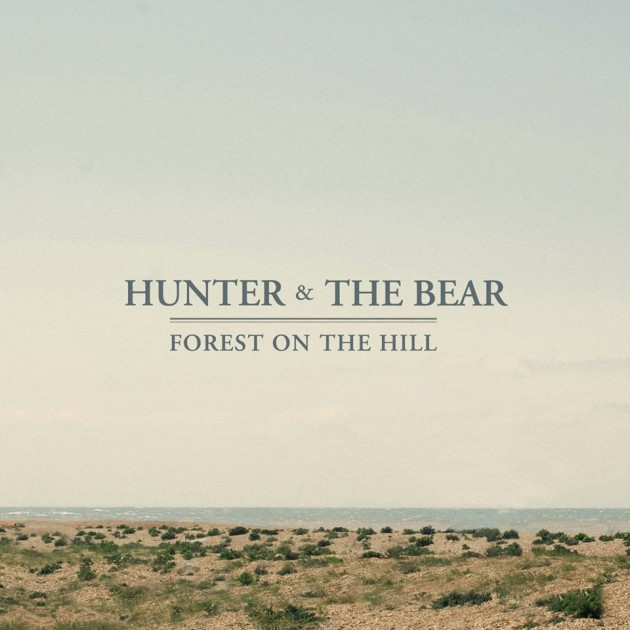 Hunter & The Bear - Forest on the Hill