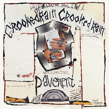 Pavement - Crooked Rain, Crooked Rain