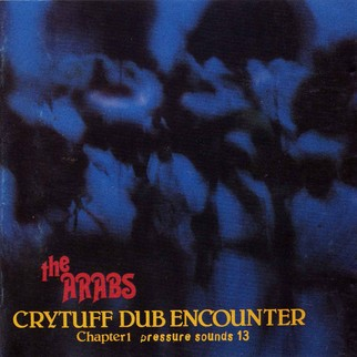 Prince Far I & The Arabs - Cry Tuff dub encounter , Chapter 1