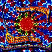 The Grateful Dead - Ladies & Gentlemen, The Grateful Dead