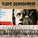 Tuff Sunshine - Kids Know