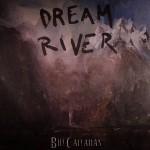 bill callahan dream river (630x622)