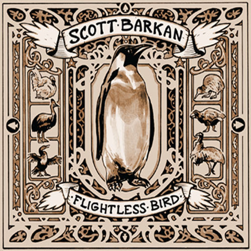 Scott Barkan - Flightless Bird